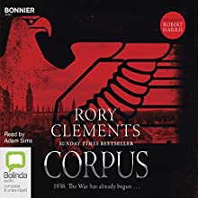 Corpus: Tom Wilde, Book 1 Audiobook by Rory Clements Narrated by Adam Sims