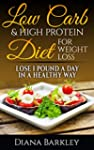 LOW CARB: 25 LOW CARB & HIGH PROTEIN...