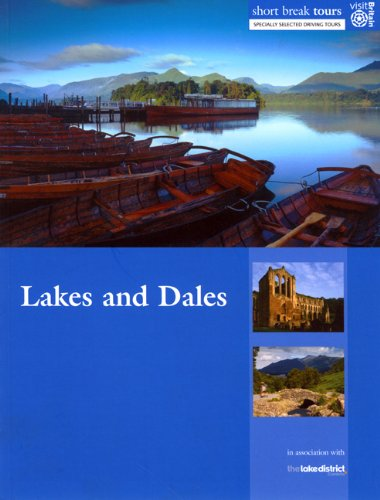 Short Break Tours: Lakes and Dales