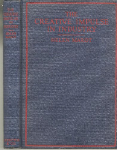 Creative impulse in industry;: A proposition for educators,