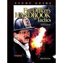 Fire Officer's Handbook of Tactics Study Guide