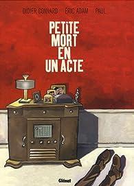 Petite mort en un acte par Didier Convard