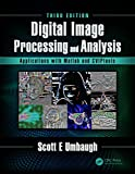 img - for Digital Image Processing and Analysis with MATLAB and CVIPtools, Third Edition book / textbook / text book
