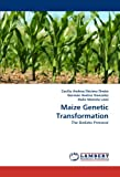 Maize Genetic Transformation, D&eacute and Cecilia Andrea cima Oneto, 3844397213