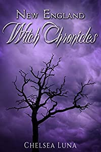 New England Witch Chronicles by Chelsea Luna ebook deal