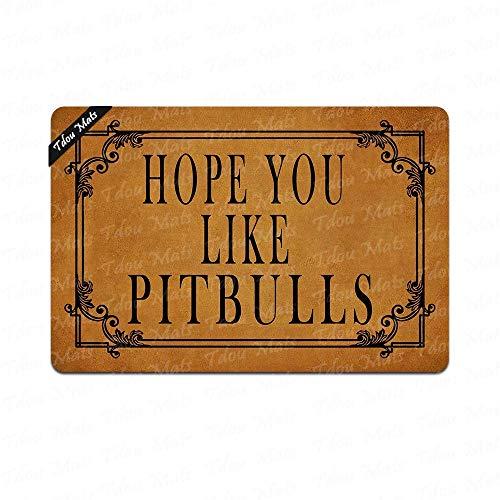 (Tdou Hope You Like Pitbulls Doormat in Here Entrance Floor Mat Funny Doormat Home and Office Decorative Indoor/Outdoor/Kitchen Mat Non-Slip Rubber)