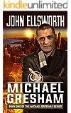 Legal Thriller: Michael Gresham: A Courtroom Drama (Michael Gresham Series Book 1)