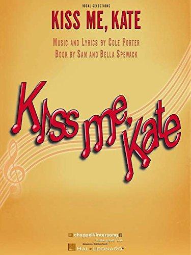 Kiss Me Kate: A Musical Comedy (Vocal Selection)