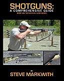 Shotguns: A Comprehensive Guide