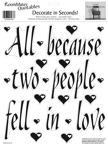 (RoomMates All Because Two People Fell In Love Peel and Stick Wall Decal Quote)