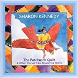 The Patchwork Quilt & Other Stories from Around the World