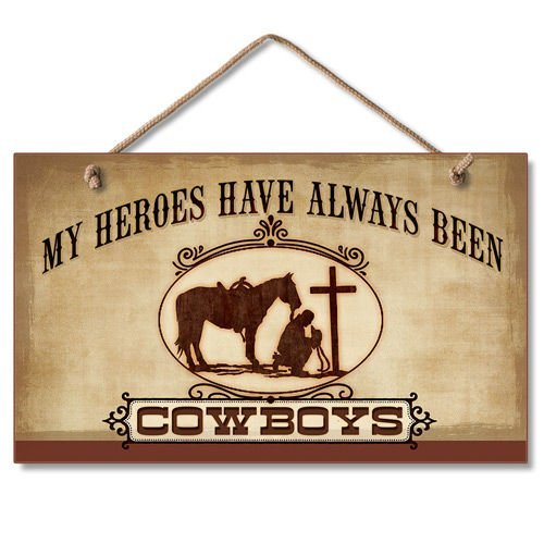 Novelty Hanging Sign Gift My Heroes Have Always Been Cowboys Sign Wall Decorative Wood Sign Plaque for House Decor