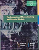 The Economics of Money, Banking, and Financial Markets, Third Canadian Edition (3rd Edition)