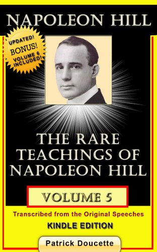NAPOLEON HILL: The Rare Teachings of Napoleon Hill - Volume 5