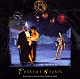 Fellini Nights by Fish (2002-08-02)