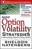 Basic Option Volatility Strategies: Understanding Popular Pricing Models