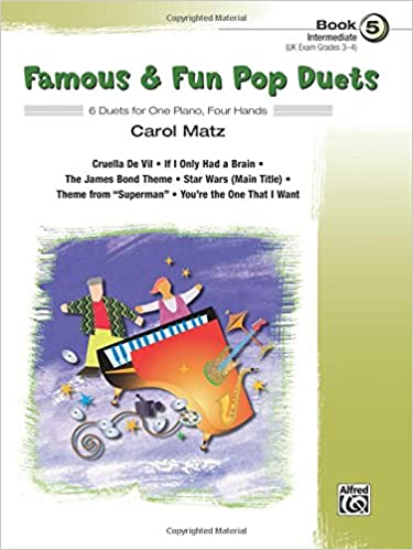 Famous & Fun Duets, Book 5: 6 Intermediate Duets for One Piano, Four Hands