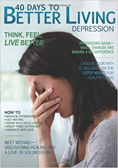 40 Days To Better Living -- Depression by Dr. Scott Morris (2011-11-01)