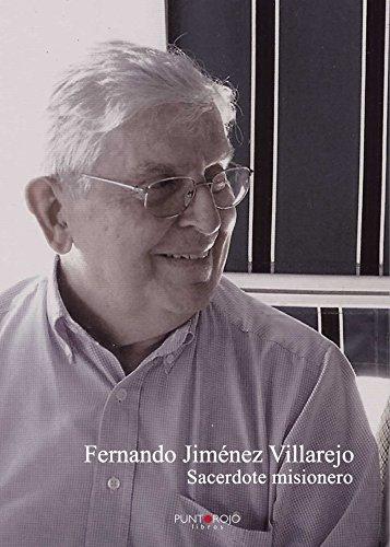 Descargar Libro Fernando Jiménez Villarejo, Sacerdote Misionero Fernando Jiménez Villarejo