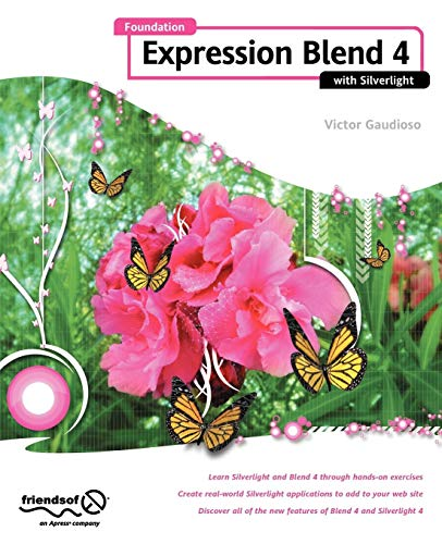 Foundation Expression Blend 4 with Silverlight ()