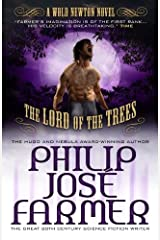 Lord of the Trees (Secrets of the Nine #2 - Wold Newton Parallel Universe) Kindle Edition