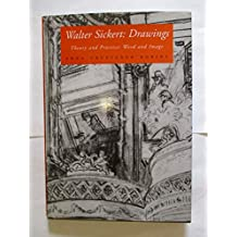 Walter Sickert: Drawings : Theory and Practice : Word and Image