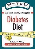 Try-It Diet: Diabetes Diet: A two-week healthy eating plan (Try-It Diets) by Editors Of Adams Media