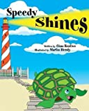 img - for [ { SPEEDY SHINES } ] by Restivo, Gina (AUTHOR) Feb-11-2013 [ Paperback ] book / textbook / text book