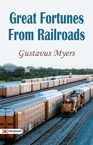 Great Fortunes from Railroads - Com Au Online Myer