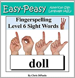 57dff92c711 American Sign Language - Fingerspelling Level 6 Sight Words - Nouns   Signing Noun Sight Words using the American Manual Alphabet (Easy-Peasy  American Sign ...