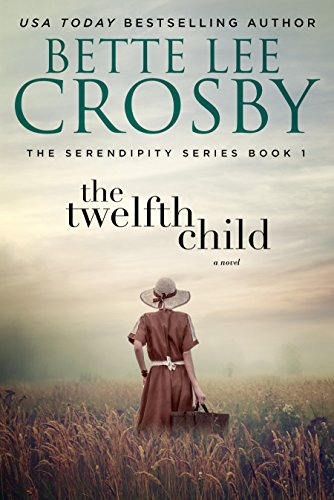 The Twelfth Child: A Southern Saga (The Serendipity Series Book 1) ()