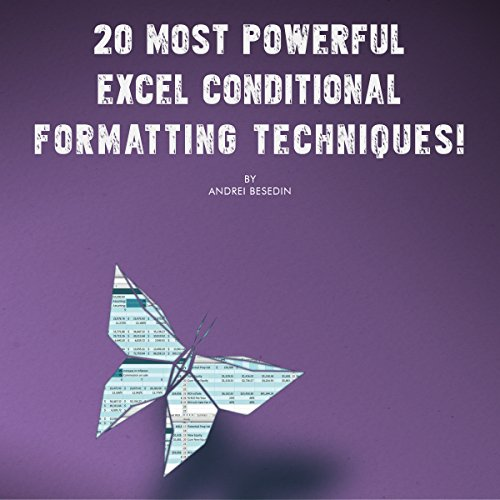 [F.R.E.E] 20 Most Powerful Excel Conditional Formatting Techniques!: Save Your Time With MS Excel<br />[W.O.R.D]
