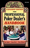The Professional Poker Dealer's Handbook, Dan Paymar and Donna Harris, 1880685477