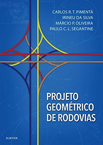 Projeto Geométrico Rodovias Paulo Segantine ebook