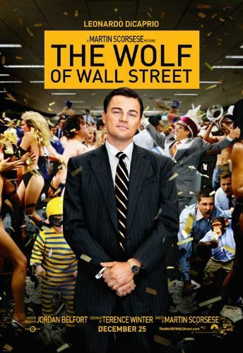 The Wolf of Wall Street Poster ( 27 x 40 - 69cm x 102cm ) (Style B) (2013) (Margot Robbie Wolf Of Wall Street Images)