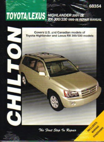 CH68354 Chilton 1999-2007 Toyota Highlander Lexus RX-300 330 Repair Manual