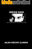 Modo Uno (Mode One): Susurra en el oido a las mujeres lo que realmente está en tu mente (Spanish Edition)
