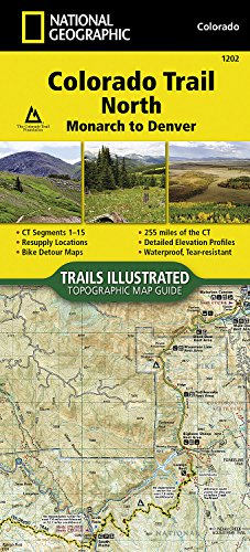 Colorado Trail North, Monarch to Denver (National Geographic Trails Illustrated Map)