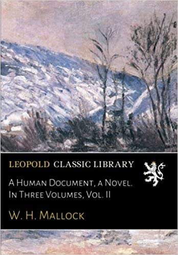 A Human Document, a Novel. In Three Volumes, Vol. II