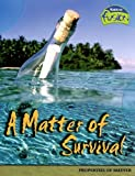 A Matter of Survival, Anne Weil and Ann Weil, 1410919455
