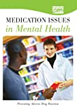 Medication Issues in Mental Health: Preventing Adverse Drug Reactions (DVD), Classroom Productions, 0495824267