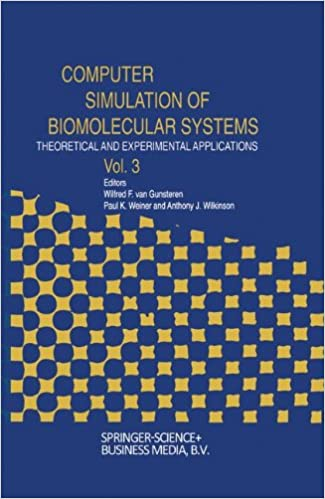 Book Computer Simulation of Biomolecular Systems: Theoretical and Experimental Applications Volume 3: Theoretical and Experimental Applications v. 3 (Computer Simulations of Biomolecular Systems)