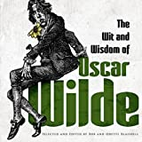 img - for The Wit and Wisdom of Oscar Wilde by Oscar Wilde (2012-08-15) book / textbook / text book