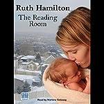 The Reading Room   Ruth Hamilton