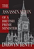 The Assassination of a British Prime Minister, Darwyn Bentt, 1926635329