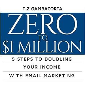 Zero to $1 Million Audiobook
