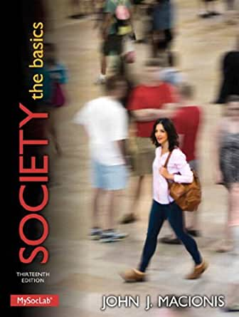 Society: The Basics - Kindle edition by John J. Macionis. Politics ...