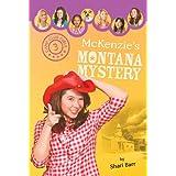 McKenzie's Montana Mystery (Camp Club Girls Book 3)