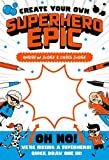 Create Your Own: Superhero Epic