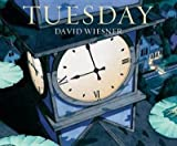 [(Tuesday )] [Author: David Wiesner] [Nov-2012]